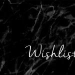 Les Wishlist du blog beauté Let It Glow !